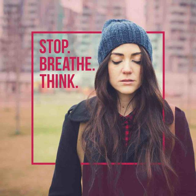 "Photo of a young woman with long dark hair wearing a hat outside with text saying ""stop, breathe, think."""