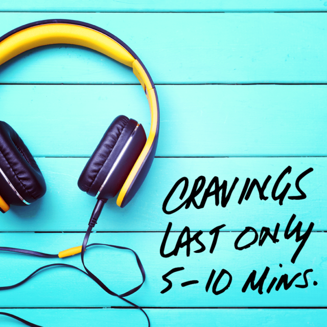 "Photo of yellow headphones on blue wooden table with text saying ""Cravings last only 5-10 minutes."""