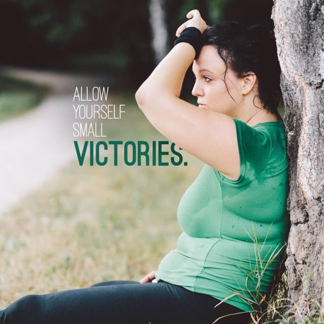 "Photo of a sweating woman resting by a tree with text saying ""Allow yourself small victories."""